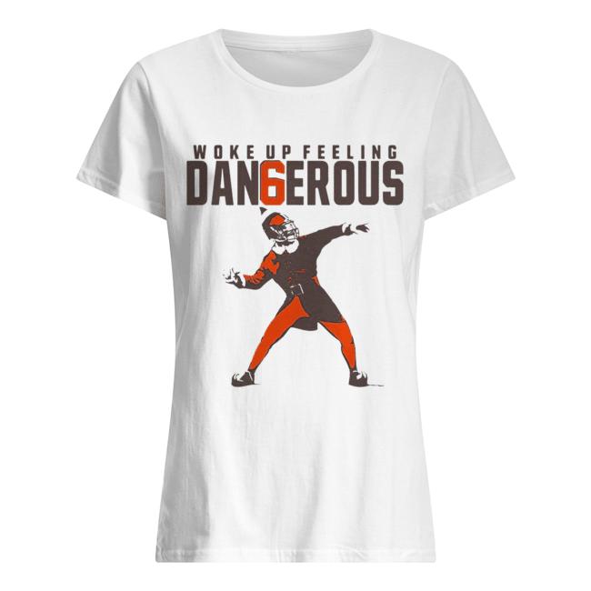 Baker Mayfield Woke up feeling dangerous  Classic Women's T-shirt