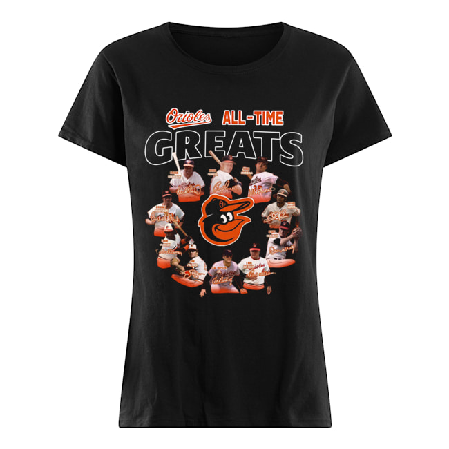 Baltimore Orioles all time great players signatures  Classic Women's T-shirt