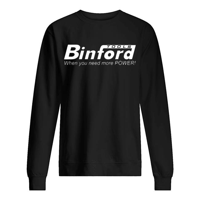 Binford Tools Home Improvement  Unisex Sweatshirt