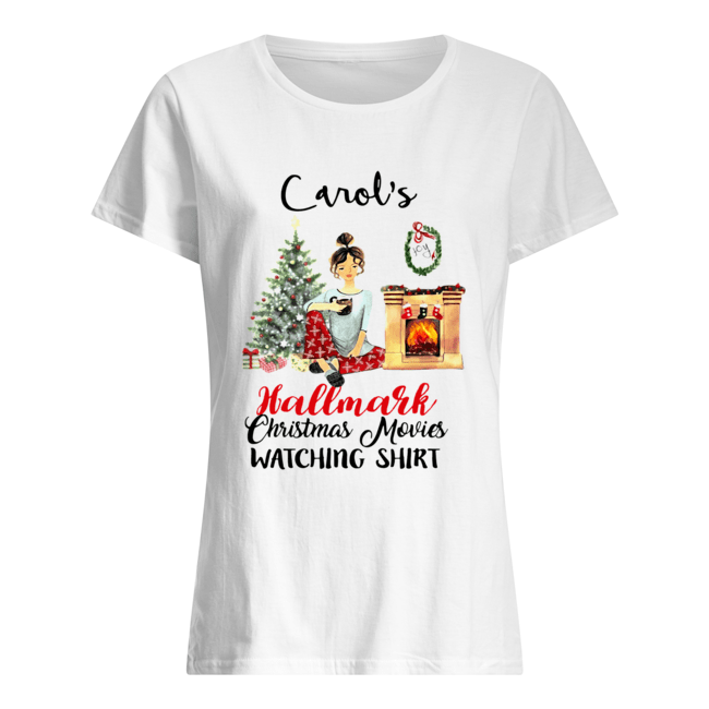 Carol's This is My Hallmark Christmas Movie Watching  Classic Women's T-shirt