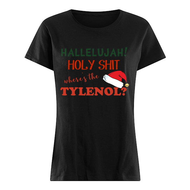 Clark Griswold Rant Where's The Tylenol Christmas Vacation Movie  Classic Women's T-shirt