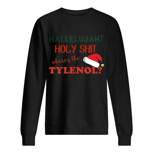 Clark Griswold Rant Where's The Tylenol Christmas Vacation Movie  Unisex Sweatshirt