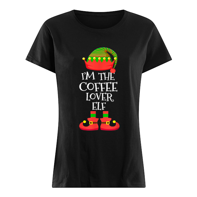 'M THE Coffee Lover ELF Christmas Xmas Elf Group Costume  Classic Women's T-shirt
