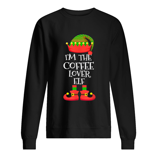'M THE Coffee Lover ELF Christmas Xmas Elf Group Costume  Unisex Sweatshirt