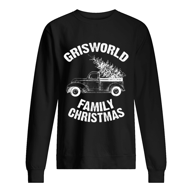 Grisworld Family Christmas  Unisex Sweatshirt