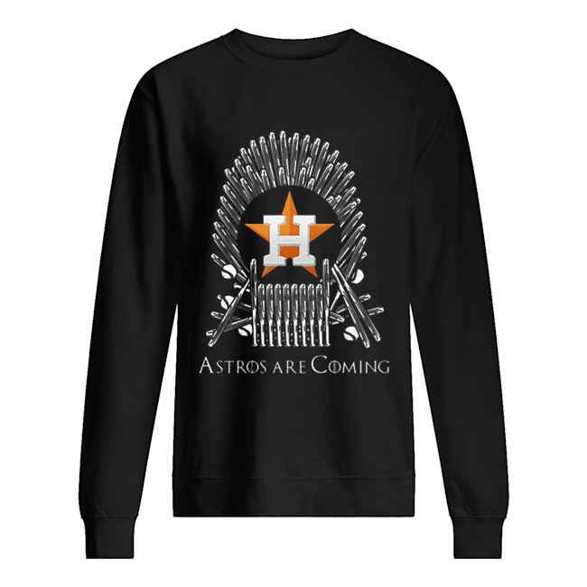 Houston Astros Are Coming Game Of Throne  Unisex Sweatshirt