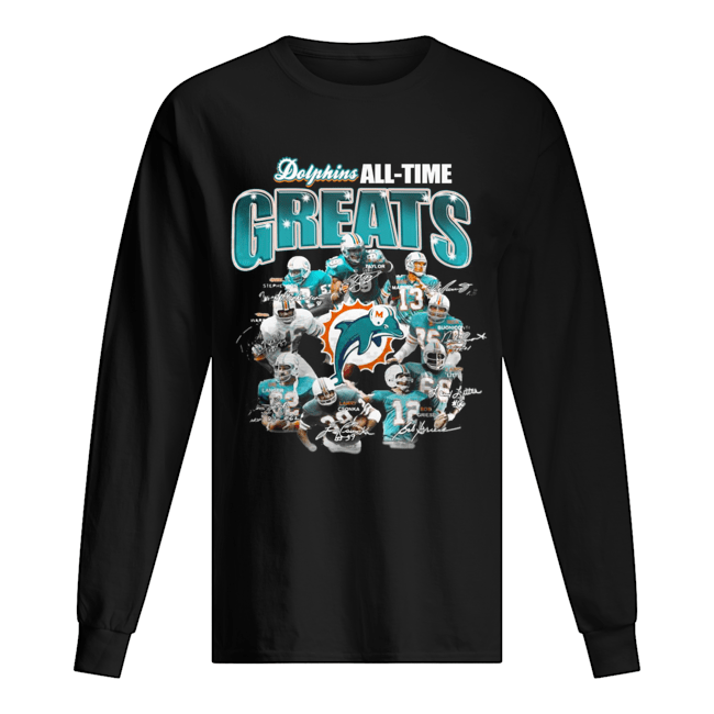 Miami Dolphins All-time Greats Players Signatures  Long Sleeved T-shirt