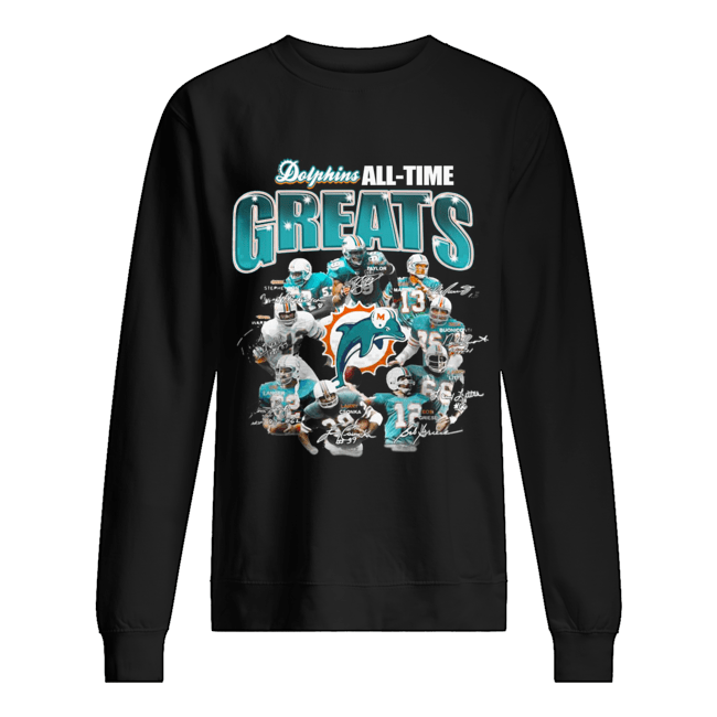 Miami Dolphins All-time Greats Players Signatures  Unisex Sweatshirt