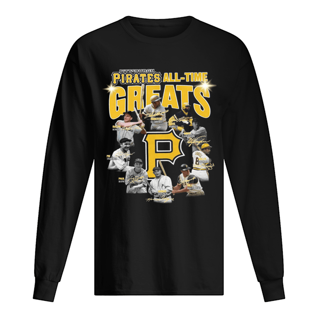 Pittsburgh Pirates all time great players signatures  Long Sleeved T-shirt