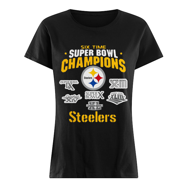 Pittsburgh Steelers NFL Six Time Super Bowl Champions  Classic Women's T-shirt
