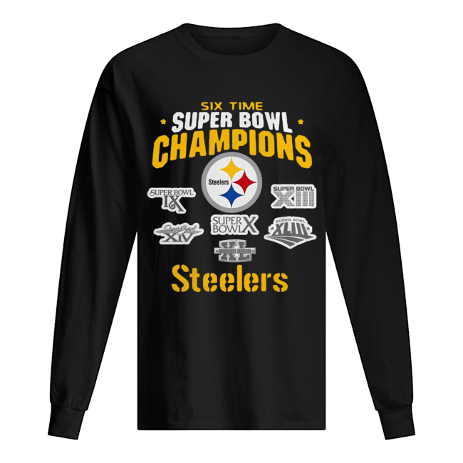 Pittsburgh Steelers NFL Six Time Super Bowl Champions  Long Sleeved T-shirt