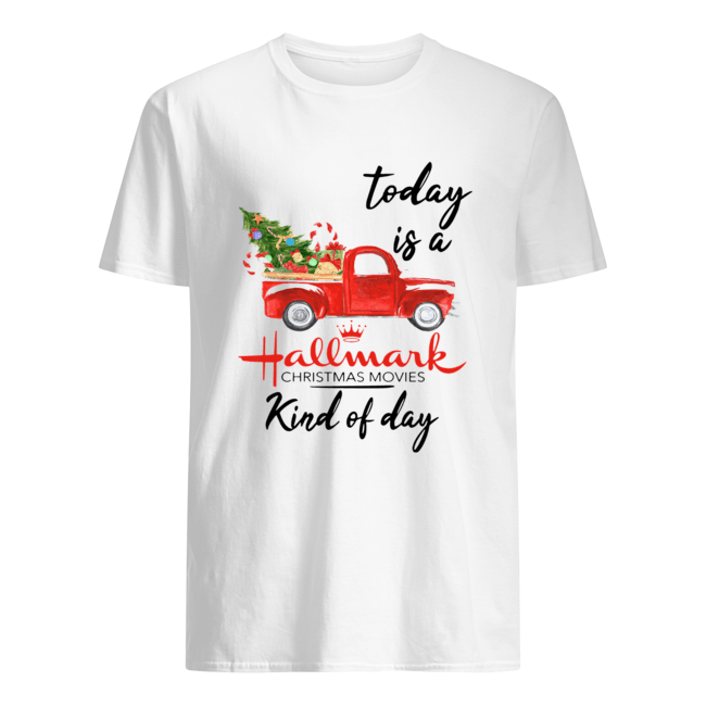 Today is A Hallmark Christmas Movies Kind of Day  Classic Men's T-shirt
