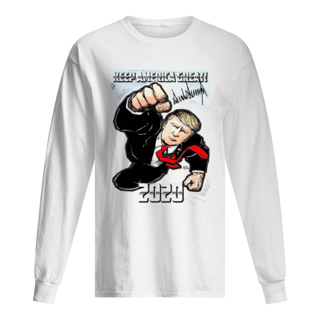 Trump Superman Keep America Great 2020  Long Sleeved T-shirt