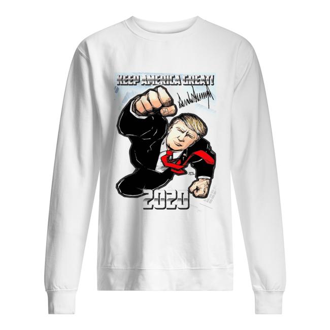 Trump Superman Keep America Great 2020  Unisex Sweatshirt