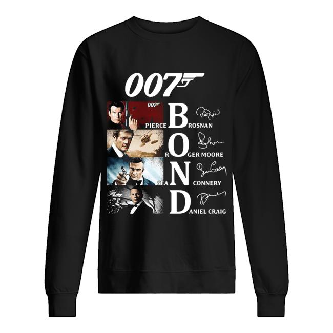 007 Pierce Brosnan Roger Moore Sean Connery Daniel Craig Signatures  Unisex Sweatshirt