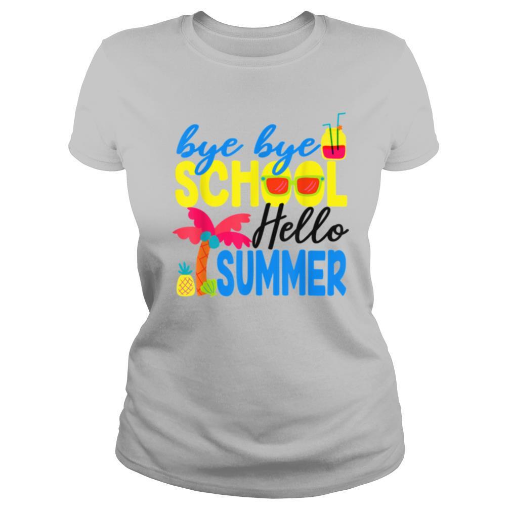 Bye Bye School Hello Summer Tropical shirt