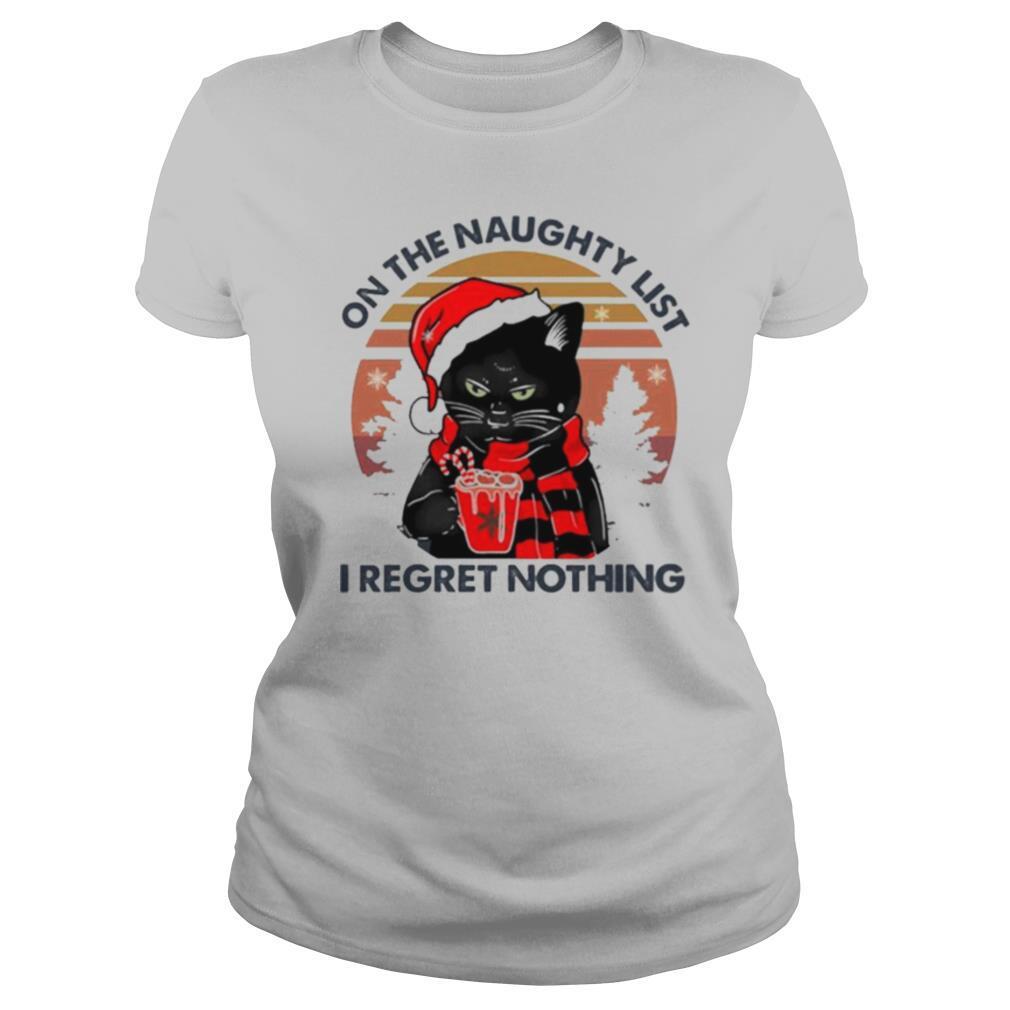On The Naughty List I Regret Nothing Retro Vintage shirt