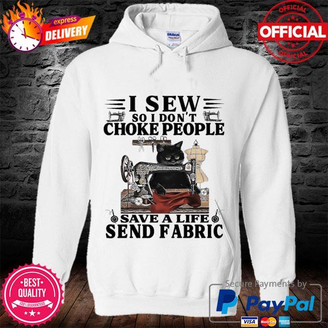 Black cat I sew so I dont choke people save a life send fabric s hoodie