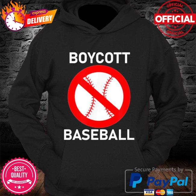 Boycott baseball s Hoodie