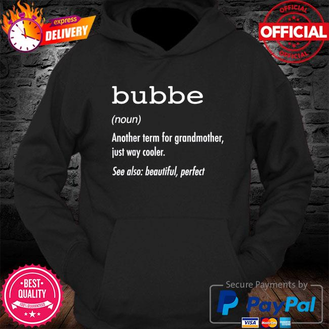 Bubbe definition s Hoodie
