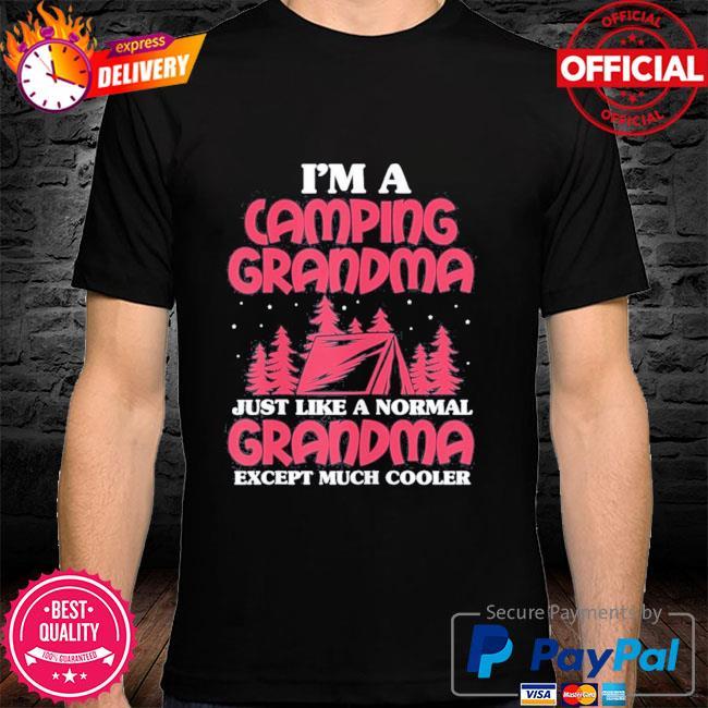 Camping grandma I'm a camping grandma mother's day us 2021 shirt
