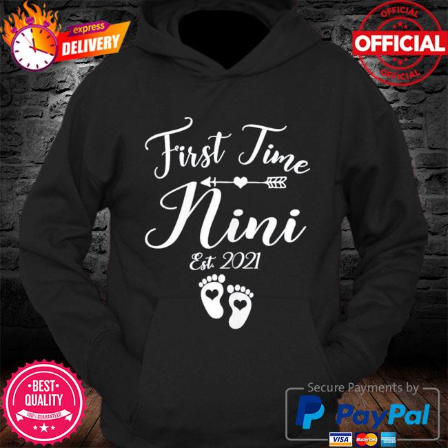 First time nini est 2021 matching family mother's day s Hoodie