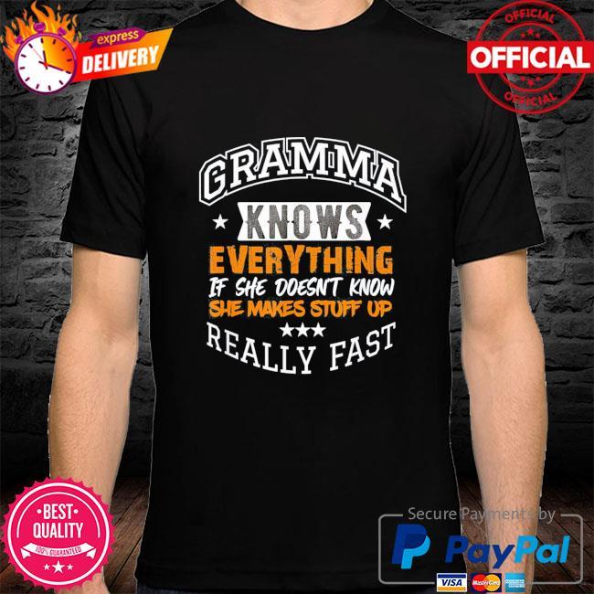 Gramma knows everything mom grandma grandkids mothers day shirt
