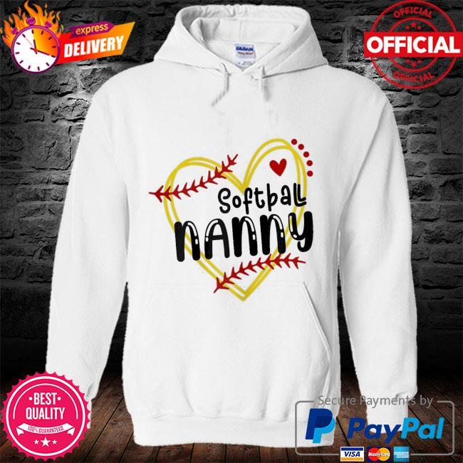 Heart nanny love softball mothers day nanny softball s hoodie