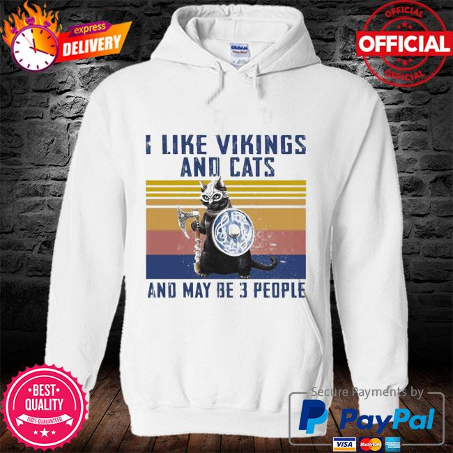 I like vikings and cats and maybe 3 people vintage s hoodie