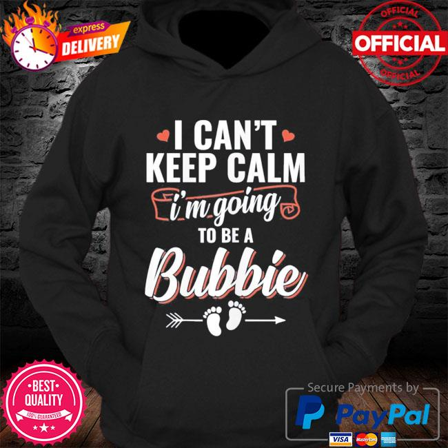 I'm going to be a bubbie mother's day s Hoodie