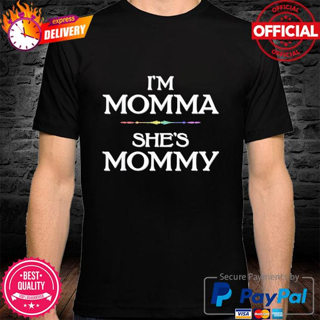 I'm momma she's mommy lesbian mother's day shirt