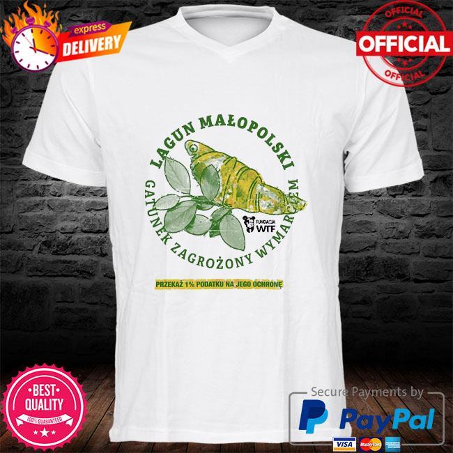 Lagun malopolski gatunek zagrozony wymarciem przekaz 1% podatku na jego ochrone shirt
