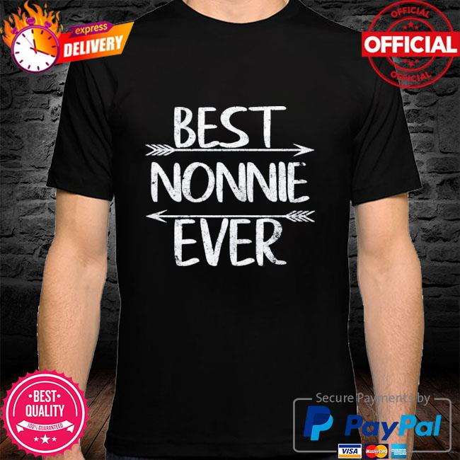 Mother's day grandma gift best nonnie ever shirt