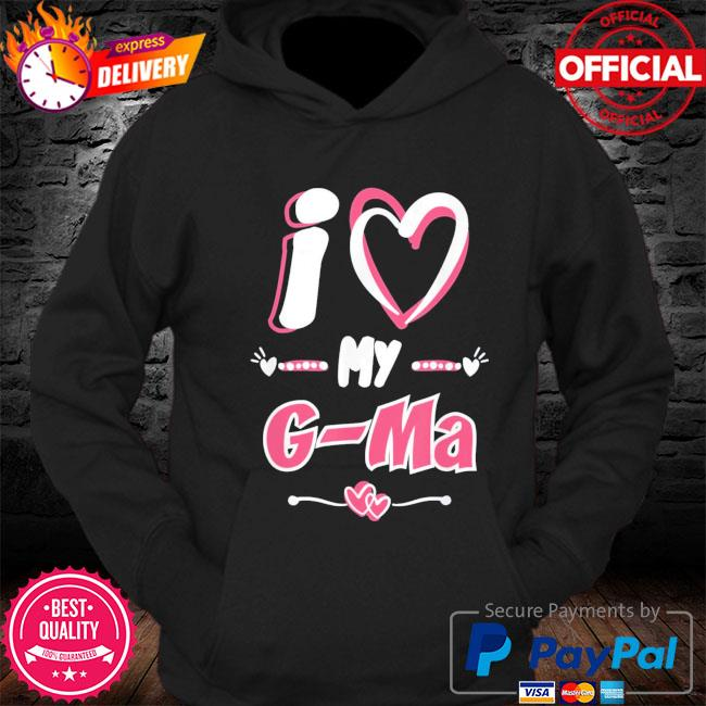 Mother's day I love my g-ma s Hoodie