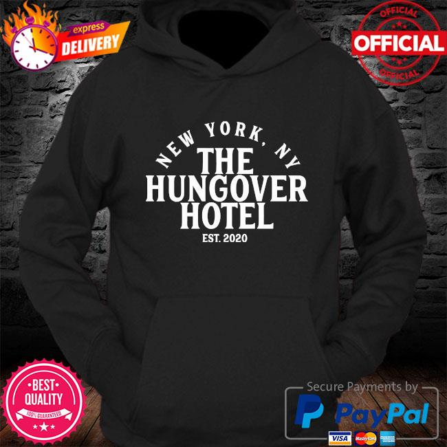 New York Ny the hungover hotel est 2020 s Hoodie
