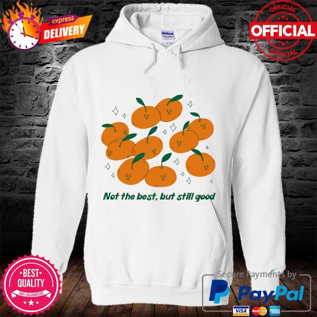 Not the best but still good s hoodie