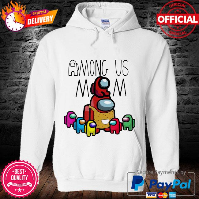 Official among us mom mother day s hoodie