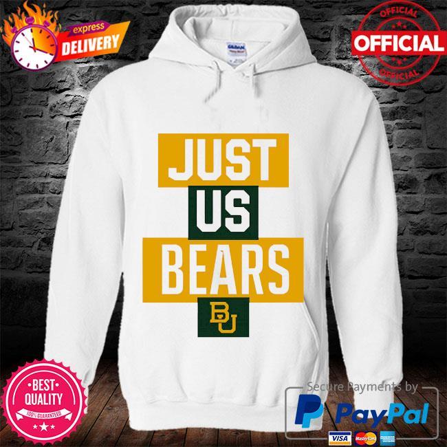Official baylor bears just us bears bu s hoodie