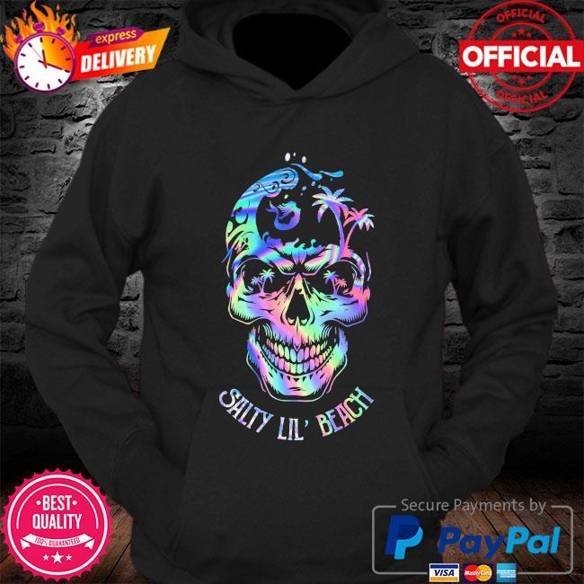 Skull salty Lil' beach s Hoodie