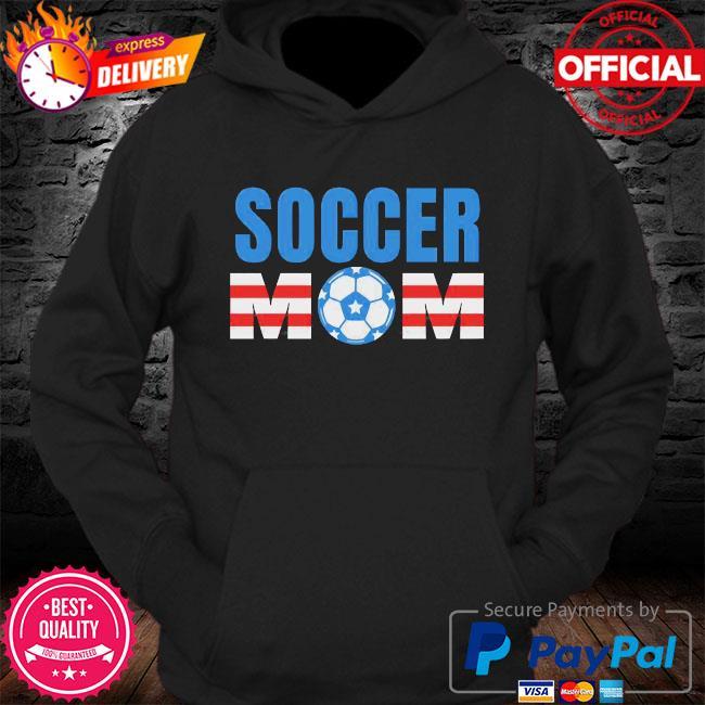 Soccer Mom s Hoodie