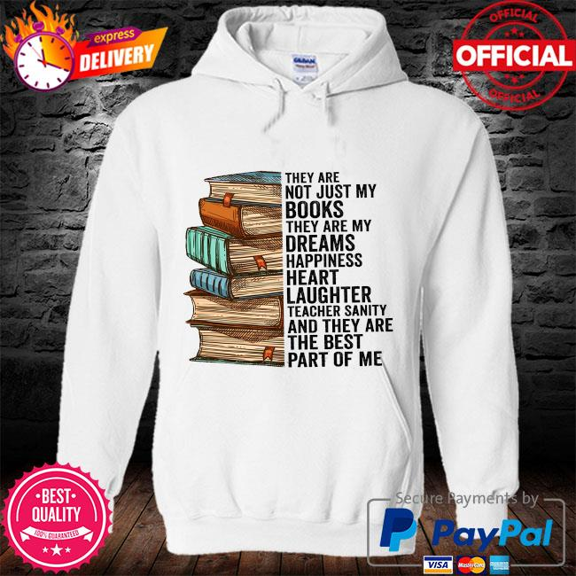 They are not just my books they are my dreams happiness heart s hoodie