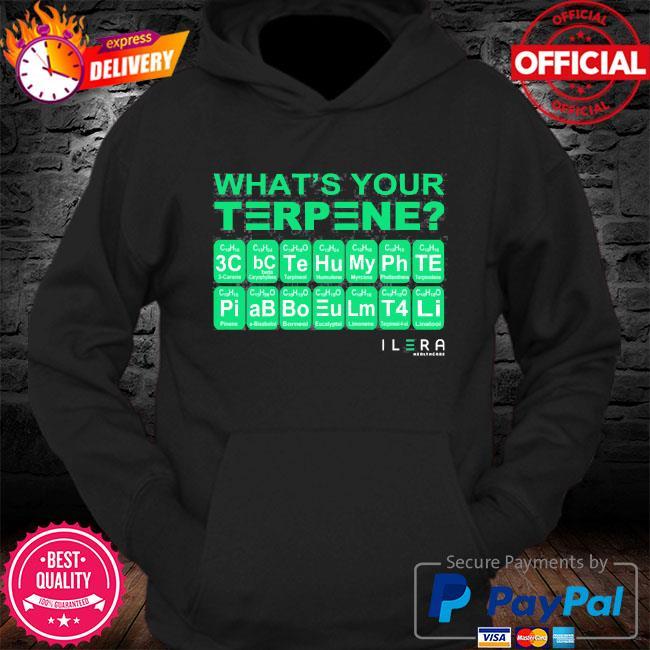 What's your terpene ilera healthcare s Hoodie