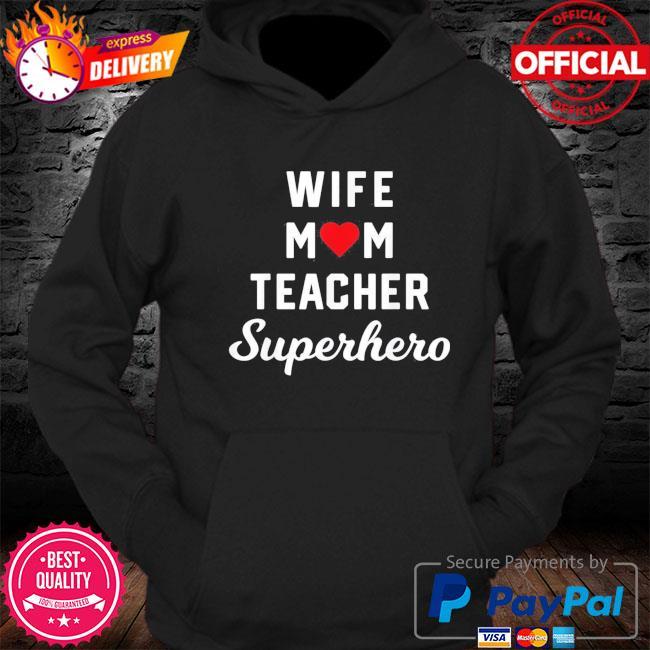 Wife mom teacher superhero mother's day us 2021 s Hoodie