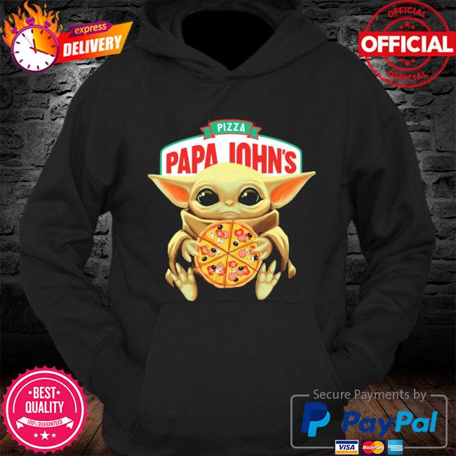 Official star wars baby Yoda hug pizza papa johns s Hoodie